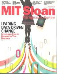 MIT Sloan Management Review Publisher: MIT Sloan Management Review Issue/Year: Summer 2016, Vol 57, No. 4 Do you know what really drives your business s performance?