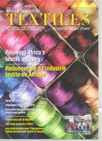 Textiles Africa & Middle East Reviving Africa s textile industry Publisher: Nick Fordham Issue/Year: July 2016 Developments: News, updates and market reports Spotlight on Nigeria: The move to develop