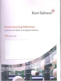 Global Sourcing Reference: Guide for the Retail and Apparel Industry, 12th Edition 2015 By Kurt Salmon Associates (KSA),30 September 2015 The 12th issue of the Kurt Salmon Global Sourcing Reference