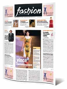 tabloid Instant and detailed information can be considered the adding value to our daily Fashion Tabloid, which is free and realtime, available in every Italian and foreign shows.