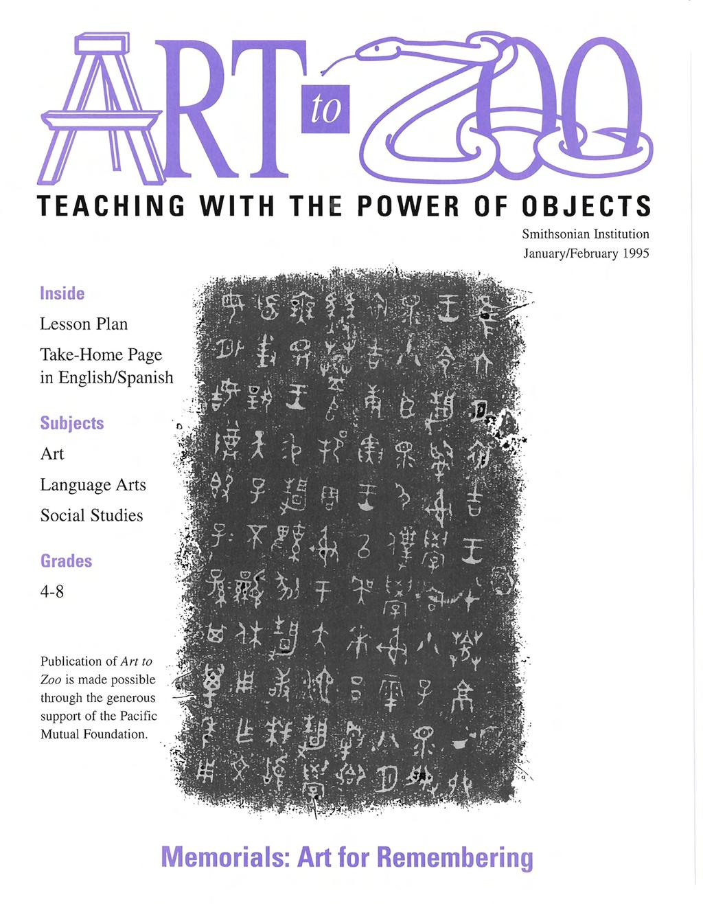 II TEACHING WITH THE POWER OF OBJECTS Inside Lesson Plan Take-Home Page in English/Spanish Smithsonian Institution JanuarylFebruary 1995 Subjects Art Language Arts