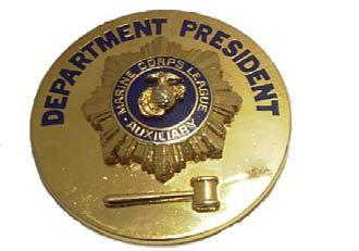 CURRENTLY SERVING PRESIDENT S MEDALLION: May be purchased by a Department or Unit and be given to the President to wear during her term of office. This medallion may be worn with street clothes.