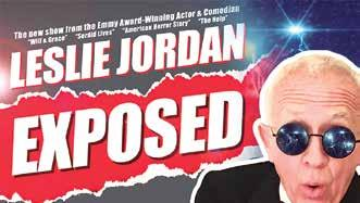 Fresh from the set of Will & Grace, Emmy Award winning actor and comedian Leslie Jordan starts this season with the best from previous years and exciting new entertainers.