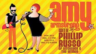 Armstrong. Piel Canela s first performance is Tuesday, November 21.