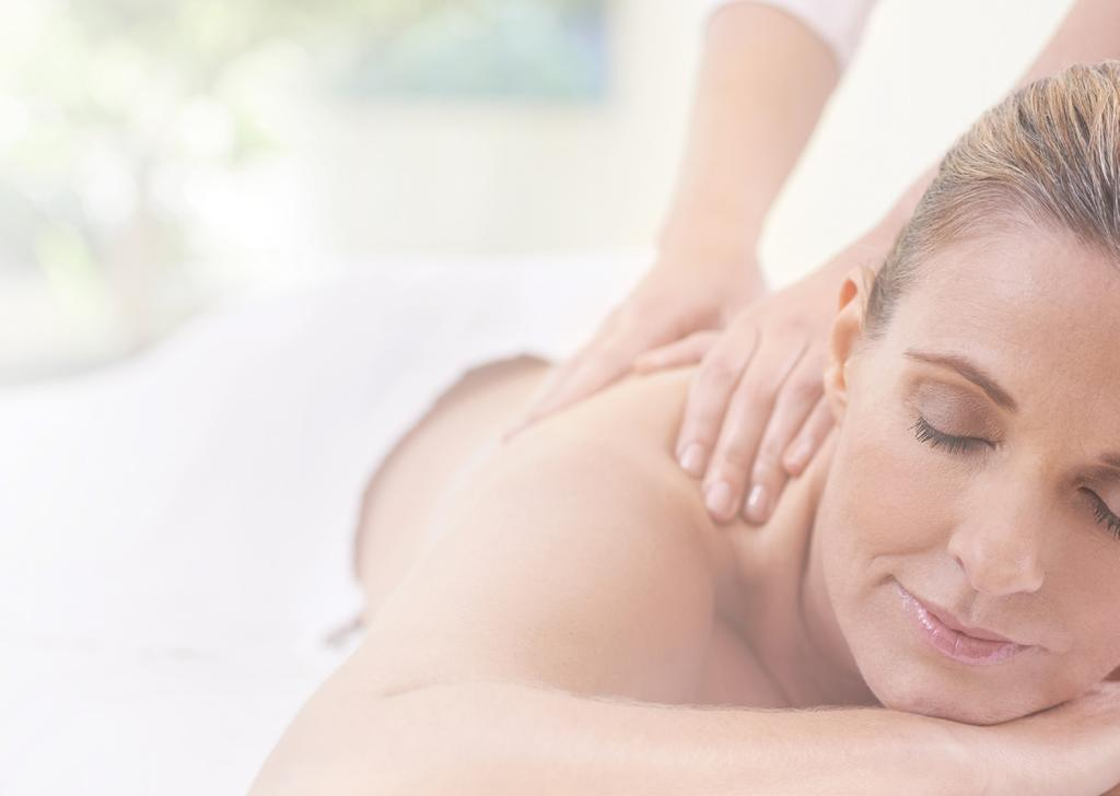 MASSAGE THERAPIES Massage is proven to promote health and wellbeing.
