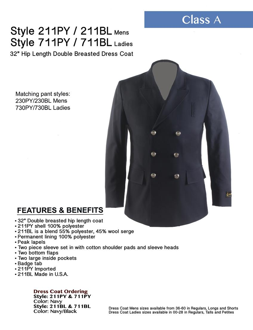 Style 211PY / 211BL Mens Style 711PY / 711BL Ladies 32 Hip Length Double Breasted Dress Coat Matching pant styles: 230PY/230BL Mens 730PY/730BL Ladies 32 Double breasted hip length coat 211PY shell