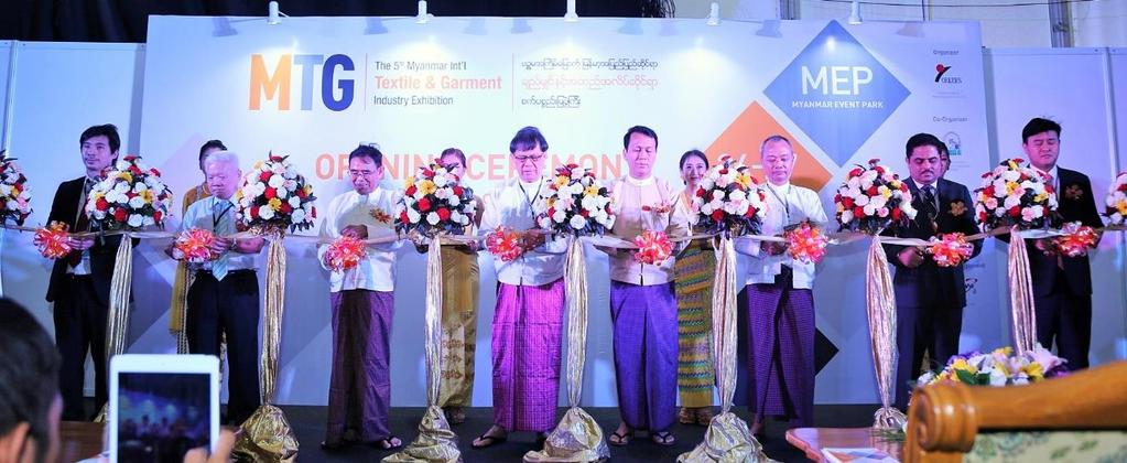 MTG 2016 Yangon, Myanmar Myanmar s Leading Textile & Garment Show The 2016 Myanmar International Textile & Garment Industry Exhibition (MTG 2016), with 160 exhibitors from 16 countries to display a
