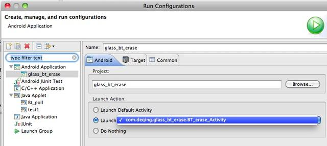 """ error in eclipse, you can: Go to Run > Run Configurations. Then, under Launch Action, change it from Launch Default Activity to Launch; and select the activity listed in the dropdown."