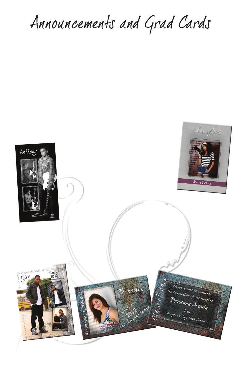 4X8 PICTURE ANNOUNCEMENTS (Single Sided) 25-4x8 Picture Announcements... $61 50-4x8 Picture Announcements 50... $97 5X7 & 4X8 FLAT GRAD CARDS (Double Sided) 24 - Textured Grad Cards.