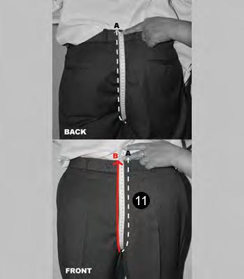 12. CROTCH Measure from the top middle of the back pants waist (see point A) all along
