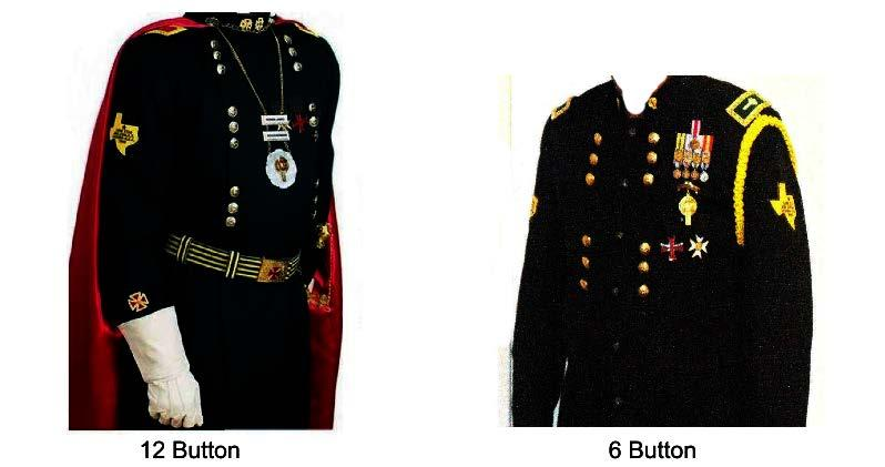 Uniform: Dress Uniform (Frock Coat/Short Coat):The Dress Uniform is a black frock coat or regular black suit coat (or nehru style stand up collar) with two rows of gold Knights Templar Buttons.