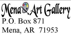 Page 6 HeArt of the Ouachitas March 2018 Mena Art Gallery is owned and operated by SouthWest Artists, Inc.