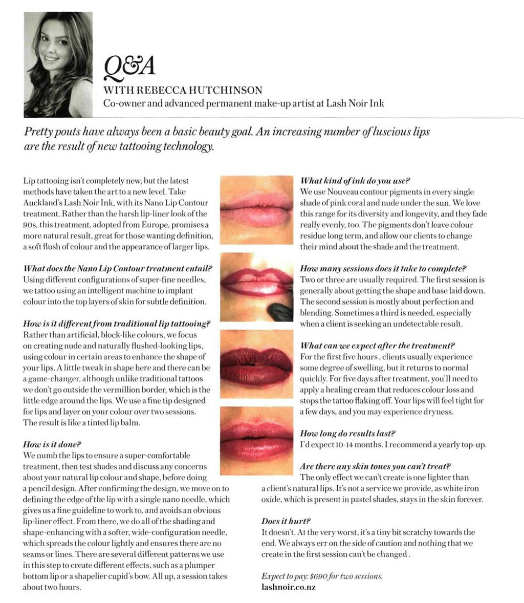 ID 909071985 BRIEF MEDIAJ(W INDEX 1 PAGE 8 of 9 Q&A WITH REBECCA HUTCHINSON Co-owner and advanced permanent make-up artist at Lash Noir Ink Pretty pouts have always been a basic beauty goal.