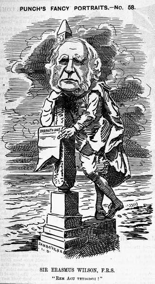 The incalculable blessings of clean skin Figure 4.1 Punch s Fancy Portraits - No. 58. Sir Erasmus Wilson FRS. In Punch (1881), 81, p. 238. Wellcome Library, London. and management.