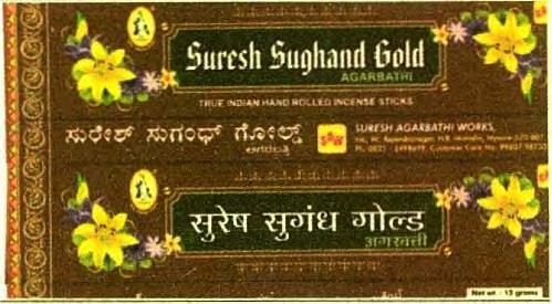 2805492 08/09/2014 D. SURESHA trading as ;SURESH AGARBATHI WORKS NO. M, RAJENDRANNAGAR, N.E. OF N.R. MOHALLA, MYSORE - 570007 MANUFACTURER AND TRADER Address for service in India/Agents address: V.