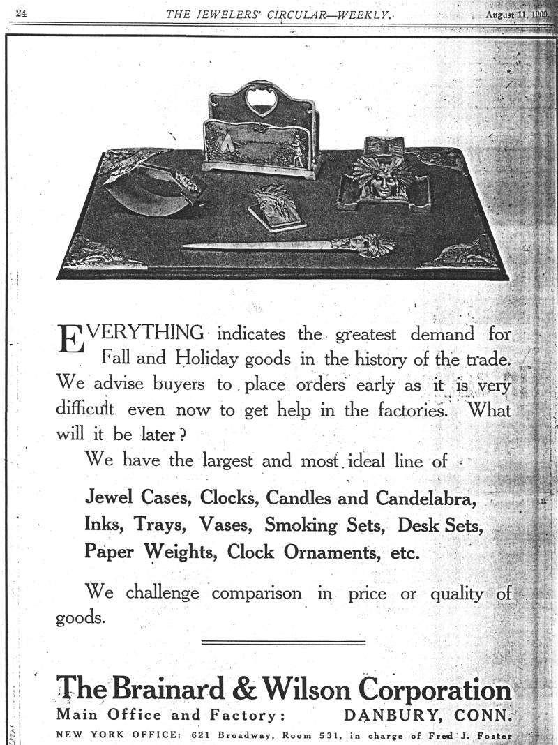 Brainard & Wilson Ad; Jewelers' Circular Weekly 1909 1915 Sale of Brainard & Wilson property. On the 22nd of October, 1915, a manufacturing joint stock corporation, Brainard & Wilson of Danbury, Conn.