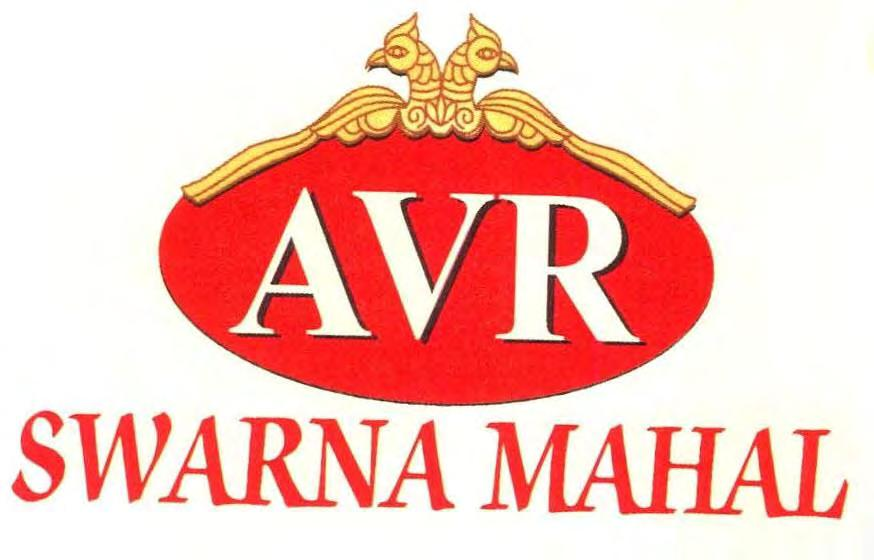 Trade Marks Journal No: 1784, 13/02/2017 Class 14 2625414 11/11/2013 AVR SWARNA MAHAL JEWELRY PRIVATE LIMITED, trading as ;AVR SWARNA MAHAL JEWELRY PRIVATE LIMITED, NO.