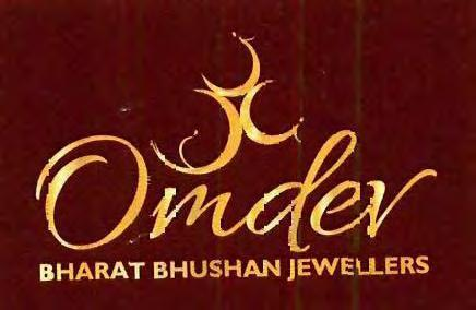 Trade Marks Journal No: 1784, 13/02/2017 Class 14 3440805 26/12/2016 MR. BHARAT BHUSHAN trading as ;OMDEV BHARAT BHUSHAN JEWELLERS 264, MAIN BAZAR, NARELA, DELHI-110040.