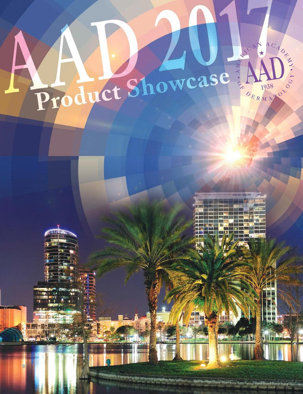 From March 3 7, 2017, the American Academy of Dermatology (AAD) will bring the best minds in this field together to create the most