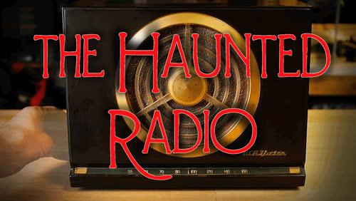 Mystery Box: Haunted Radio Created by John