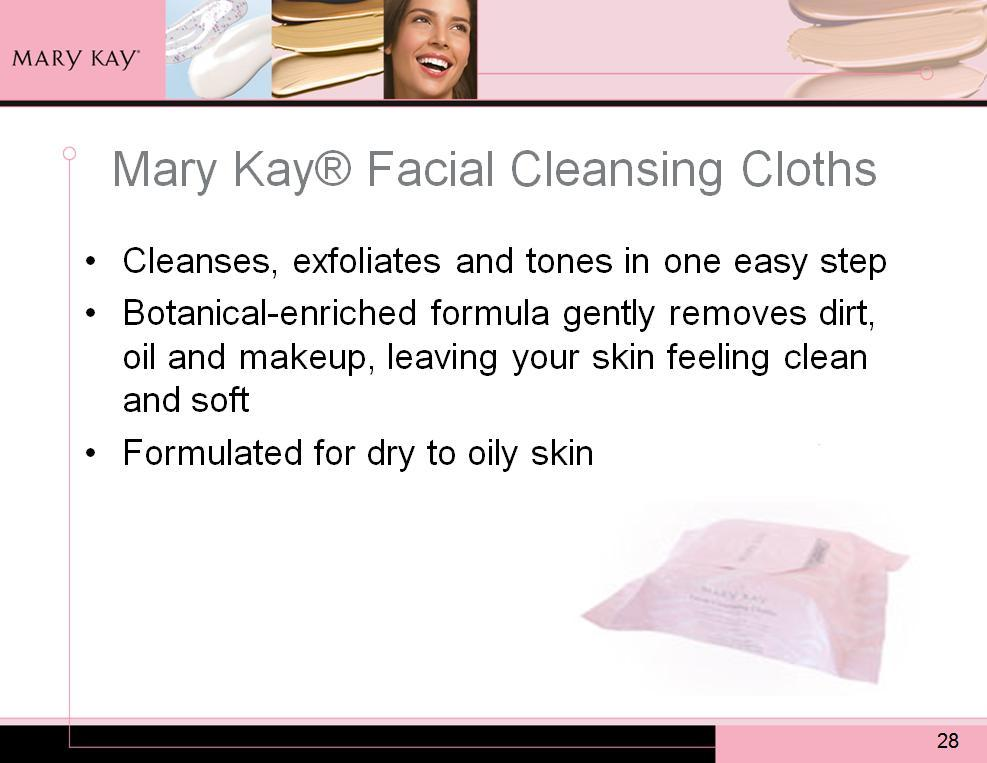 Before we conclude the Skin Care Part I Product Knowledge Workshop, there is another cleansing option that is available to your customers.