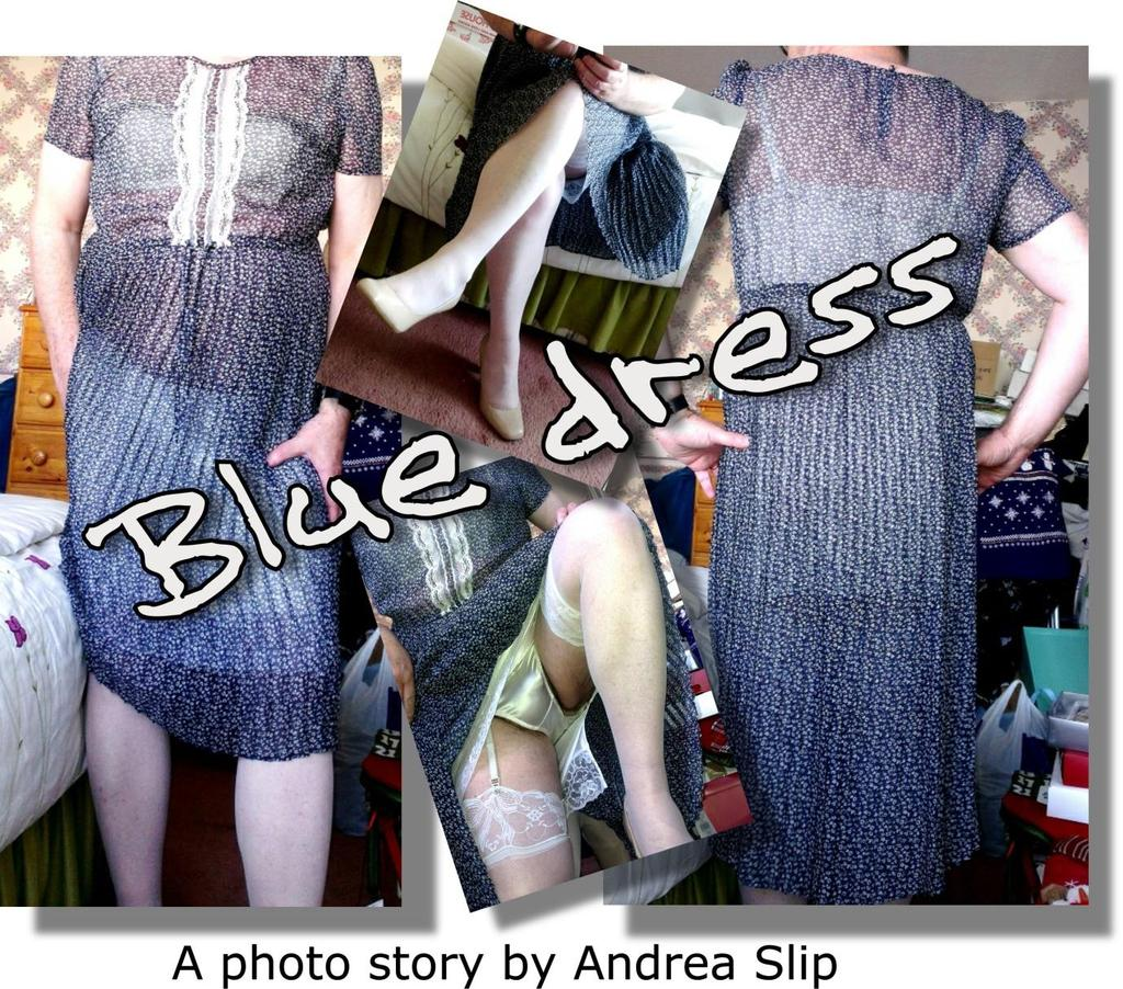 Blue dress Andrea shows how to spot whether a lady is wearing a full slip or a half-slip under a