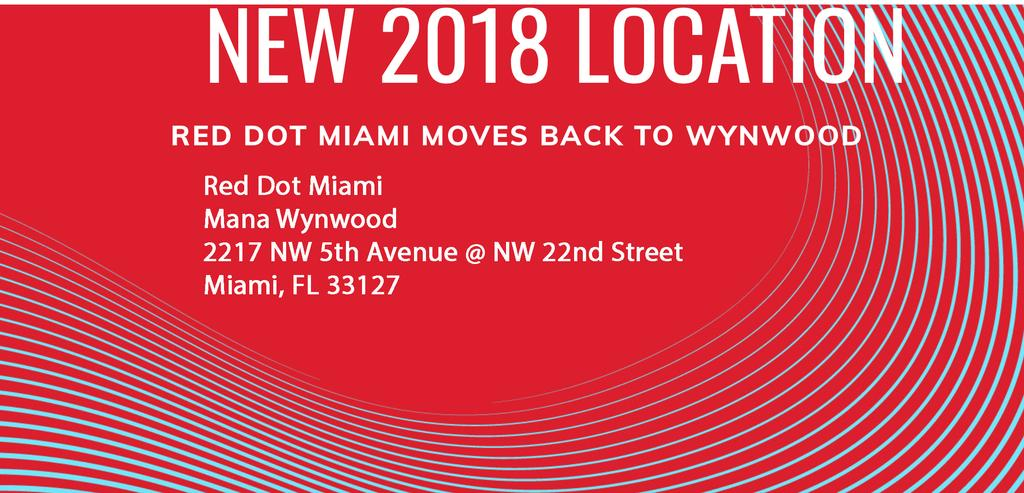 Opening: RED DOT ART FAIR Miami Dec. 5 9, 2018 Miami,July 22th, 2018 Blink Group Projects has announced it s participation in this year RED DOT ART FAIR - MIAMI during the week of Art Basel Miami.
