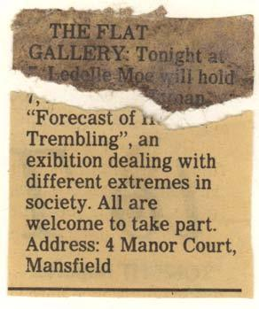 156 The FLAT Gallery (1993 1995) Moe: No, and they went back down to their van and loaded up their shotguns.