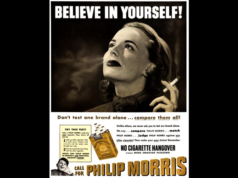 Date: 1951 Brand: Philip Morris Manufacturer: Philip Morris Tobacco Co. Campaign: No Cigarette Hangover means More Smoking Pleasure! Theme: Let s Smoke girls Key Phrase: Believe in yourself!