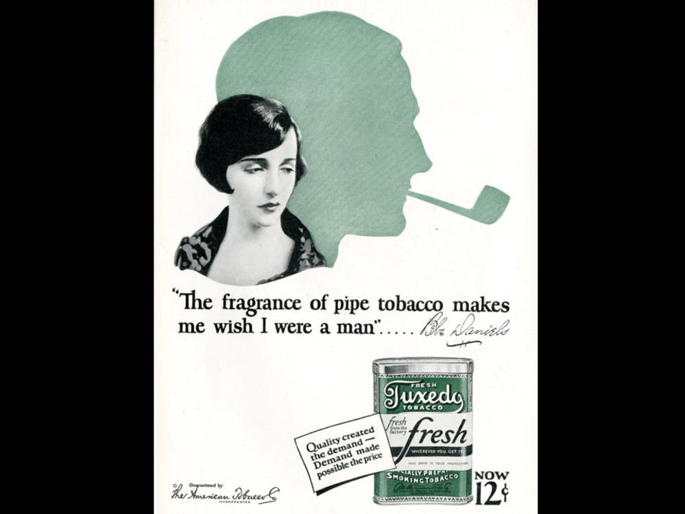 Date: 1928 Brand: Manufacturer: Campaign: Theme: Key Phrase: Wish Tuxedo Tobacco The American Tobacco Co. Fresh Let s Smoke Girls Quality created the demand - demand made possible the price.