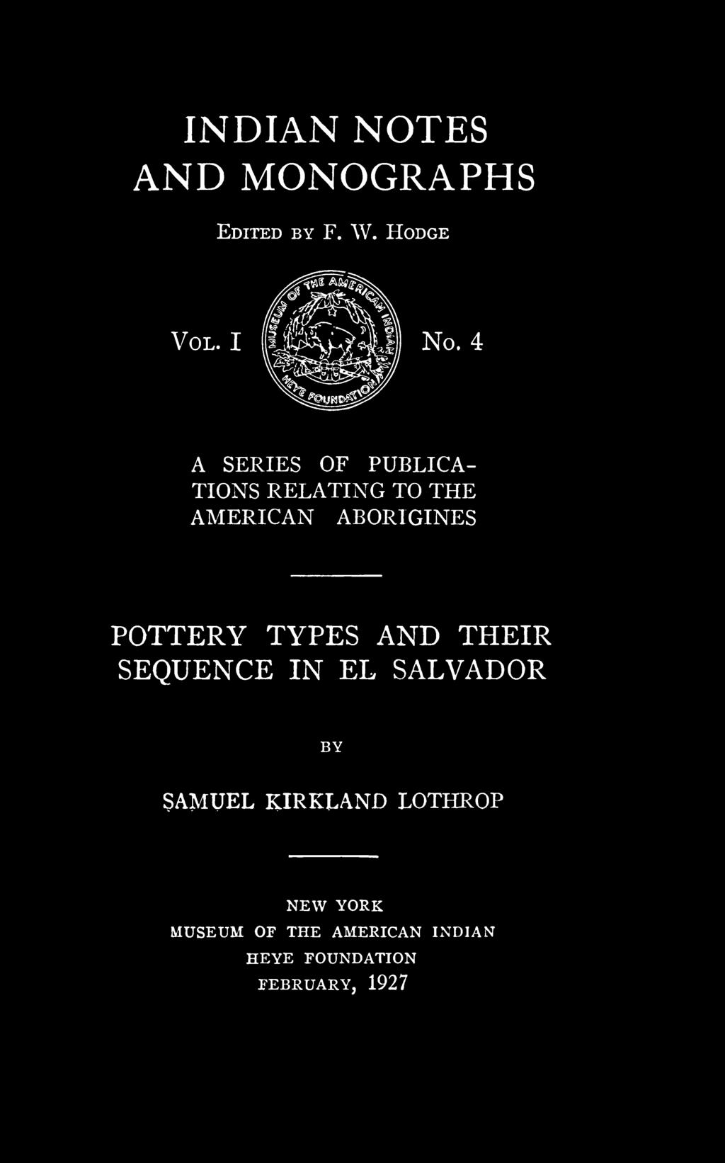 POTTERY TYPES AND THEIR SEQUENCE IN EL SALVADOR SAMUEL KIRKLAND