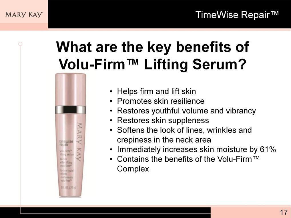 Volu-Firm Lifting Serum is designed to influence production of Collagen VII**.