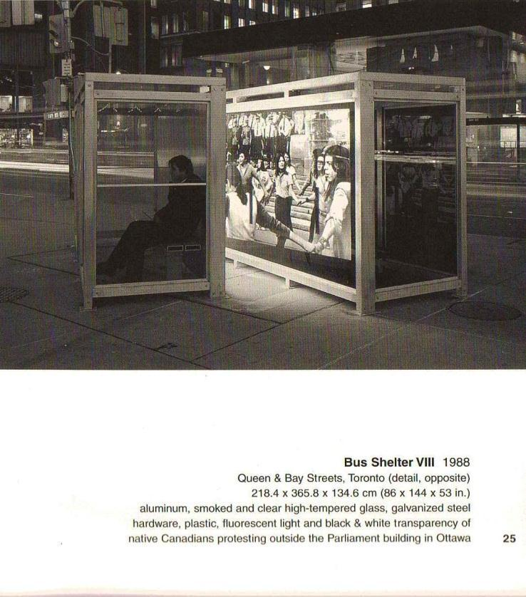 6 figure 7 Dennis Adams Bus Shelter VIII, 1988 Queens & Bay Streets, Toronto Aluminum, smoked and clear high-tempered glass, galvanized