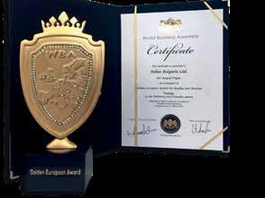 - In 2016 European Award for Quality and Business Prestige - Golden European Award REFAN TRADE MARK