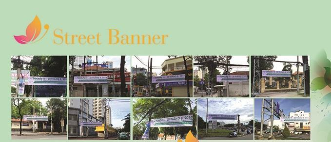 Publicity & Promotion Campaigns Focus on main cross roads inside city and large streets surround the city and outskirt area: Dien Bien Phu street, Ba Thang Hai street, Cach Mang Thang Tam