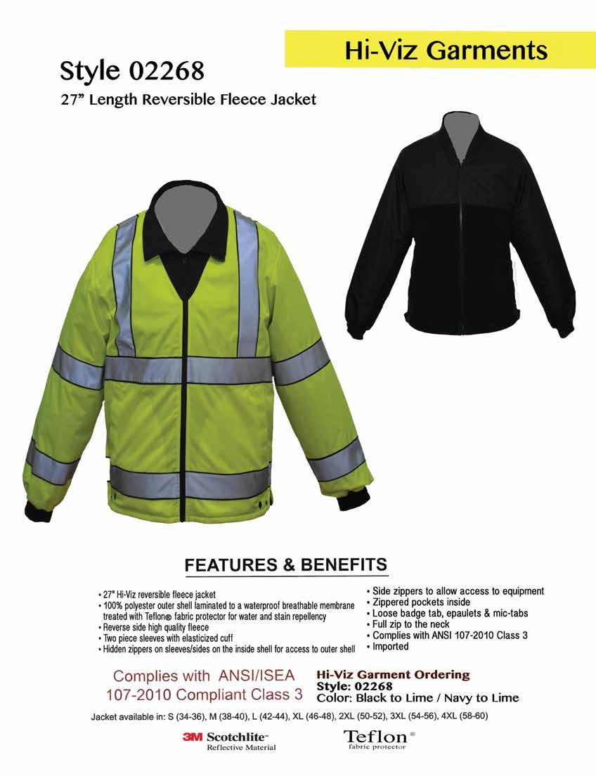 Style 02268 27 Length Reversible Fleece Jacket Complies with ANSI / ISEA 107-2010 Compliant Class 3 27 Hi-Viz reversible fleece jacket 100% polyester outer shell laminated to a waterproof